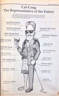 "The typical representative from ""La-La Land,"" according to the April 10th, 1988 issue of Roll Call."